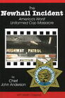 The Newhall Incident: America's Worst Uniformed Cop Massacre by John Anderson, Marsh Cassady (Paperback, 1999)