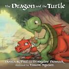 The Dragon and the Turtle by Donita K. Paul, Evangeline Denmark (Hardback, 2010)