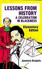 Lessons from History: A Celebration in Blackness by Dr. Jawanza Kunjufu (Hardback, 1987)