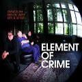 Immer da wo du bist bin ich nie von Element of Crime (2009)