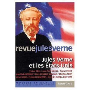 Revue Jules Verne n°15 : Jules Verne et les Etats-Unis - France - État : Neuf: Livre neuf, n'ayant jamais été lu ni utilisé, en parfait état, sans pages manquantes ni endommagées. Consulter l'annonce du vendeur pour avoir plus de détails. ... Type de publication: semestriel Thme: Jules Verne, USA Mois: J - France