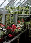 Greenhouse Gardening by Peter Blackburne-Maze (Paperback, 2012)