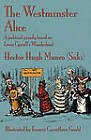 The Westminster Alice: A Political Parody Based on Lewis Carroll's Wonderland by Hector Hugh Munro (Saki) (Paperback, 2010)