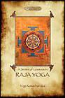 Raja Yoga - a Series of Lessons by Yogi Ramacharaka (Paperback, 2011)