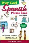 Way-Cool Spanish Phrasebook by Jane Wightwick (Paperback, 2013)
