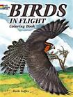 Birds in Flight Coloring Book by Ruth Soffer (Paperback, 2013)