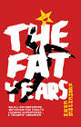 The Fat Years by Chan Koonchung (Paperback, 2012)