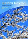 The Upper Room: Your Place to Meet God: January to April 2013 by BRF (The Bible Reading Fellowship) (Paperback, 2012)