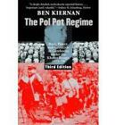 The Pol Pot Regime: Race, Power, and Genocide in Cambodia under the Khmer Rouge, 1975-79, Third Edition by Ben Kiernan (Paperback, 2008)