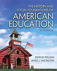 The History and Social Foundations of American Education by Van James J. Patten, John D. Pulliam (Paperback, 2012)