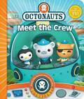 Octonauts: Meet the Crew!: A Novelty Sound Book by Simon & Schuster UK (Board book, 2011)