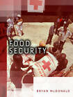 Food Security by Bryan L. McDonald (Paperback, 2010)