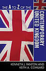 The A to Z of the Contemporary United Kingdom by Keith A. Cowlard, Kenneth J. Panton (Paperback, 2010)