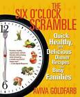 The Six O'Clock Scramble by Aviva Goldfarb (Paperback, 2006)