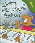 When Was God Born? by Phillip W Rodgers (Hardback, 2008)