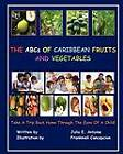 The ABCs of Caribbean Fruits and Vegetables by Dr Julia E Antoine (Paperback / softback, 2010)