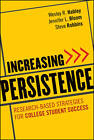 Increasing Persistence: Research-Based Strategies for College Student Success by Jennifer L. Bloom, Steve Robbins, Wesley R. Habley, Paul A. Gore (Hardback, 2012)