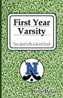 First Year Varsity: Time Spent in the Lost and Found by Mary Marino (Paperback / softback, 2010)