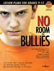 No Room for Bullies by Susan Lamke, Matthew J. Minturn, Kim Yeutter-Brammer, Jo Dillon (Paperback, 2012)