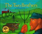The Two Brothers by William Jaspersohn, Michael Donato (Hardback, 2014)