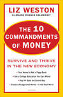 10 Commandments of Money: Survive and Thrive in the New Economy by Liz Weston (Paperback, 2011)