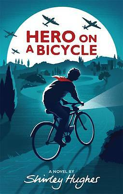 """""""AS NEW"""" Hughes, Shirley, Hero on a Bicycle, Book"""