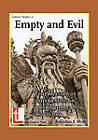 Empty and Evil: The Worshjp of Other Faiths in 1 Corinthians 8-10 and Today by Rohintan Keki Mody (Paperback, 2010)