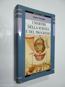 I-MARTIRI-della-SCIENZA-e-del-PROGRESSO-tissandier-messaggerie-pontremolesi