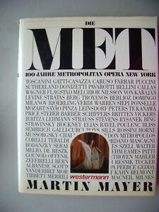 Die-Met-100-Jahre-Metropolitan-Opera-New-York-1984-Oper