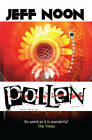 Pollen by Jeff Noon (Paperback, 2013)