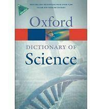 , A Dictionary of Science 6/e (Oxford Quick Reference), Very Good Book