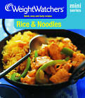Weight Watchers Mini Series: Rice & Noodles by Weight Watchers (Paperback, 2012)