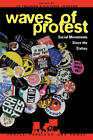 Waves of Protest: Social Movements Since the Sixties by Rowman & Littlefield (Paperback, 1999)