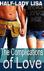 The Complications of Love by Lisa Half-Lady (Paperback / softback, 2009)