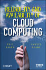 Reliability and Availability of Cloud Computing by Randee Adams, Eric Bauer (Hardback, 2012)