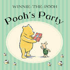 Pooh's Party by Egmont UK Ltd (Board book, 2011)