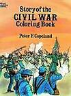Story of the Civil War Colouring Book by Peter F. Copeland (Paperback, 2003)