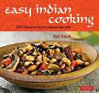 Easy Indian Cooking: 101 Fresh & Feisty Indian Recipes by Hari Nayak (Hardback, 2012)