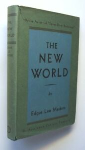 THE-NEW-WORLD-Edgar-Lee-Masters-HC-DJ-1937-First-edition-Epic-Poem-of-America-W