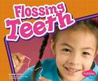 Flossing Teeth by Mari C. Schuh (Paperback, 2008)