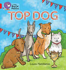 TOP DOG: Band 02A/Red A (Collins Big Cat Phonics) by Laura Hambleton (Paperback, 2013)