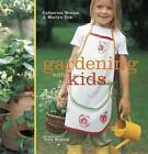 Gardening with Kids by Catherine Woram, Martyn Cox (Paperback, 2012)