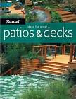 Sunset Ideas for Great Patios and Decks by S. Atkinson (Paperback)