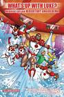 What's Up with Luke? Medikidz Explain Hereditary Angioedema by Shawn Deloache, Kim Chilman-Blair (Paperback, 2012)