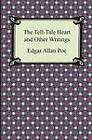 The Tell-Tale Heart and Other Writings by Edgar Allan Poe (Paperback / softback, 2013)