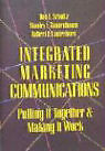 Integrated Marketing Communications: Putting It Together & Making It Work von Robert Lauterborn und Don E. Schultz (1993, Gebunden)