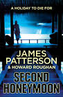 Second Honeymoon by James Patterson (Hardback, 2013)