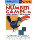 My Book of Number Games 1-70 by Kumon Publishing Co, Ltd (Paperback, 2001)