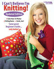 I Can't Believe I'm Knitting! by Leisure Arts (Paperback, 2012)