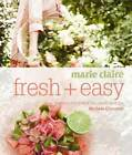 Marie Claire Fresh + Easy by Michele Cranston (Paperback, 2012)